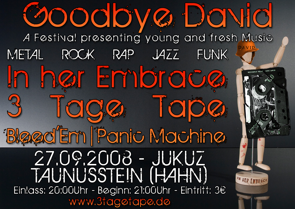 Der Flyer zu Goodbye David am 27.09.08 in Taunusstein(Hahn) im Jukuz